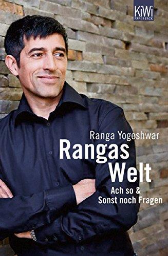 Expert Marketplace -  Ranga Yogeshwar - Rangas Welt: Ach so! & Sonst noch Fragen?