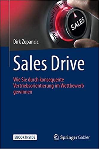 Expert Marketplace -  Prof. Dr.   Dirk   Zupancic  - Sales Drive: Wie Sie durch konsequente Vertriebsorientierung im Wettbewerb gewinnen