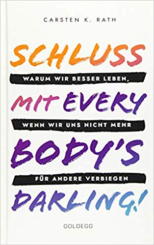 Expert Marketplace - Carsten K. Rath - Schluss mit Everybody's Darling!