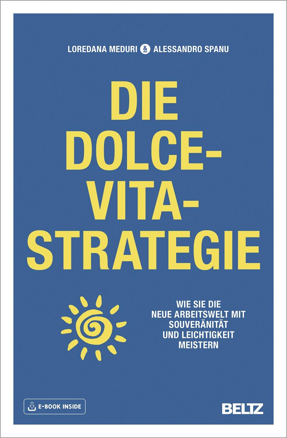 Expert Marketplace -  Loredana Meduri & Alessandro Spanu - Die Dolce-Vita-Strategie