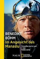 Expert Marketplace -  Benedikt Böhm -  Im Angesicht des Manaslu Speedbergsteigen in der Todeszone