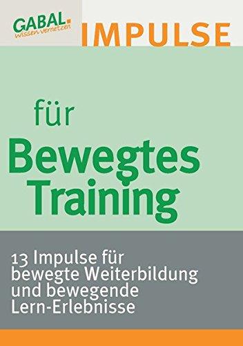 Expert Marketplace -  Erwin Schottler  - Bewegtes Training - 13 Impulse für bewegte Weiterbildung und bewegende Lern-Erlebnisse.