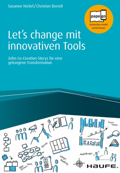 Expert Marketplace -  Susanne Nickel  - Let's change mit innovativen Tools: Zehn Co-Creation-Storys für eine gelungene Transformation
