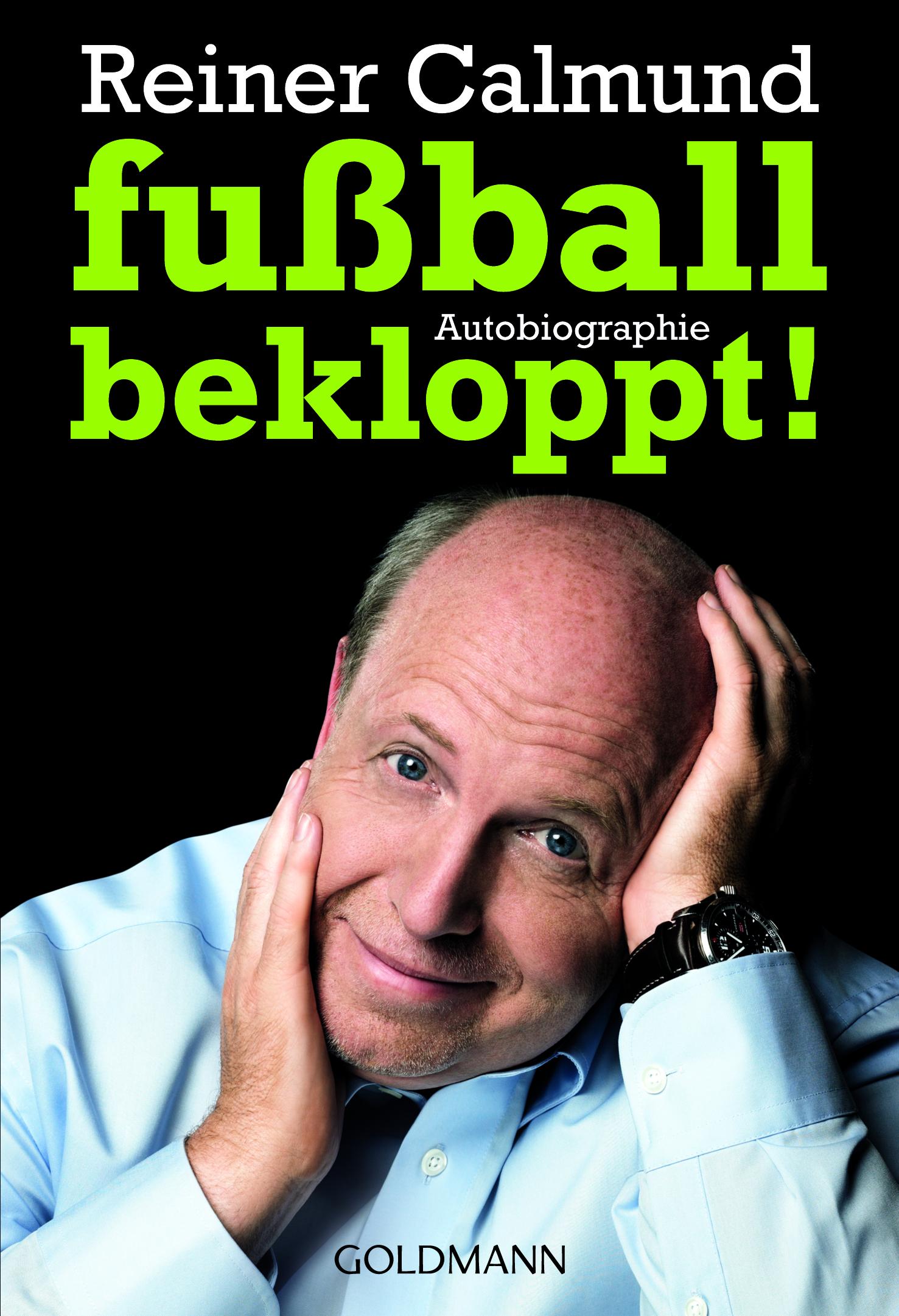 Expert Marketplace -  Reiner Calmund  - fußballbekloppt! Autobiografie