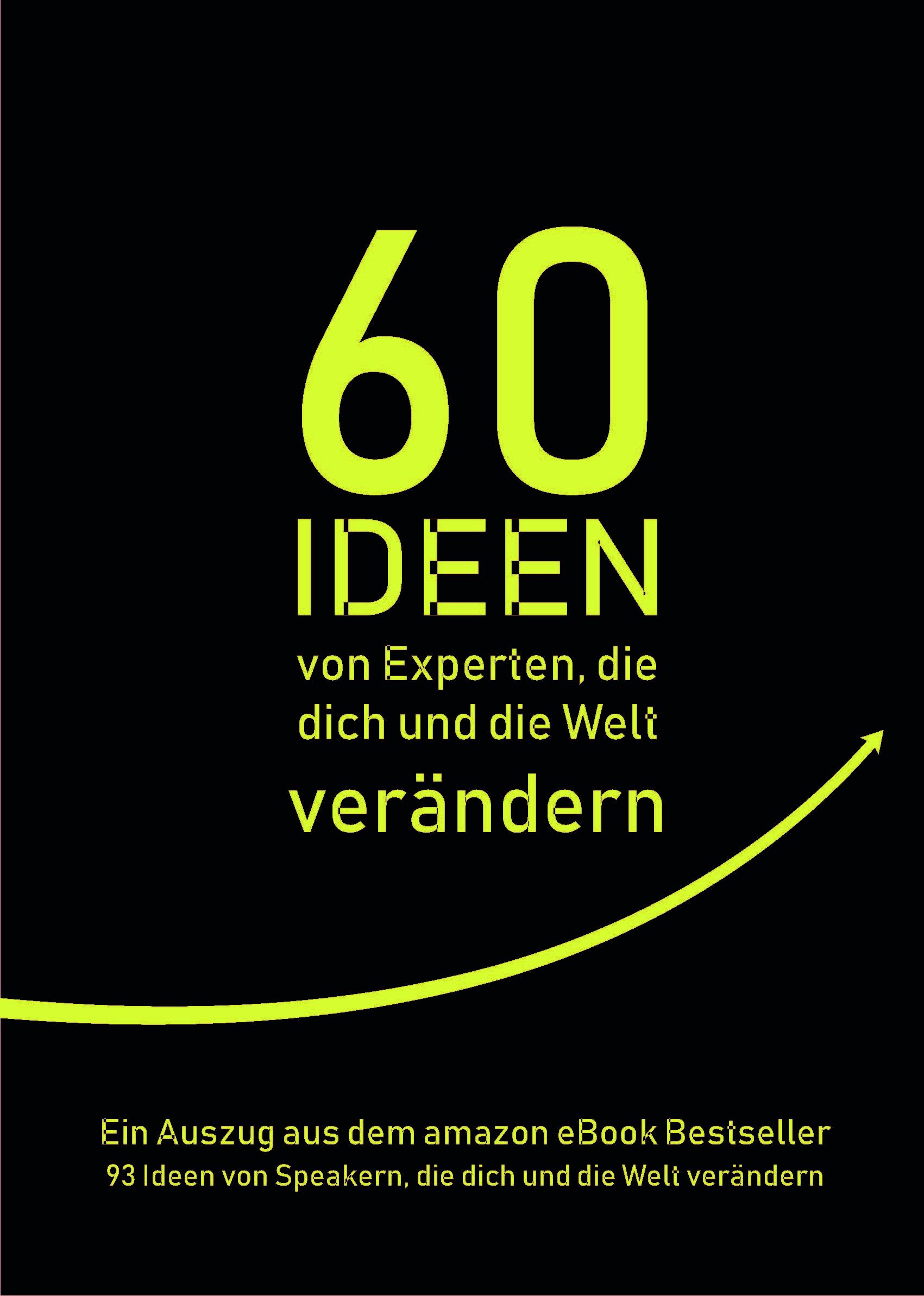 Expert Marketplace -  Armin Leinen  - 60 Ideen von Experten, die dich und die Welt verändern