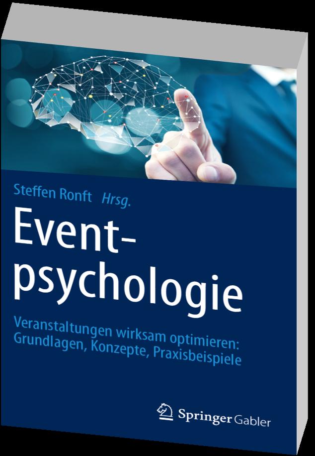 Expert Marketplace -  Steffen Ronft - Eventpsychologie: Veranstaltungen wirksam optimieren: Grundlagen, Konzepte, Praxisbeispiele