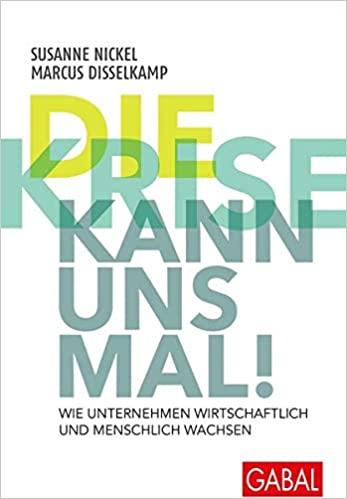 Expert Marketplace - Dr.  Marcus  Disselkamp  - Die Krise kann uns mal!