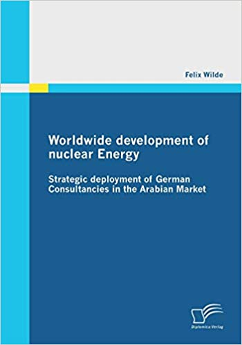 Expert Marketplace - Felix Wilde - Worldwide development of nuclear Energy - Strategic deployment of German Consultancies in the Arabian Market