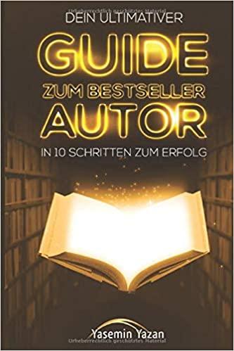 Expert Marketplace - Dr. des.   Yasemin   Yazan  - Dein ultimativer Guide zum Bestseller Autor