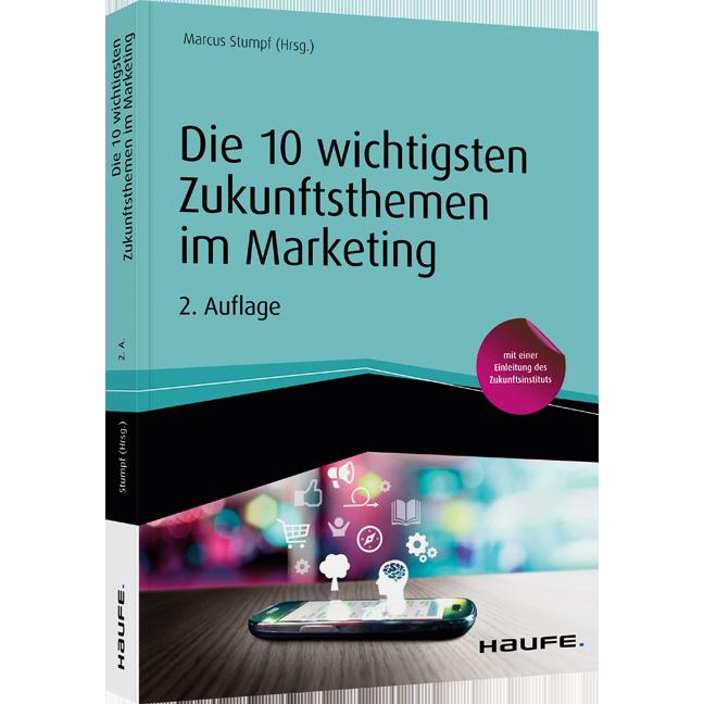 Expert Marketplace -  Heiner Weigand - Die 10 wichtigsten Zukunftsthemen im Marketing