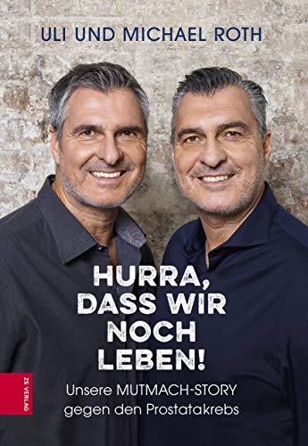 Expert Marketplace -  Uli & Michael Roth - Hurra, dass wir noch leben!