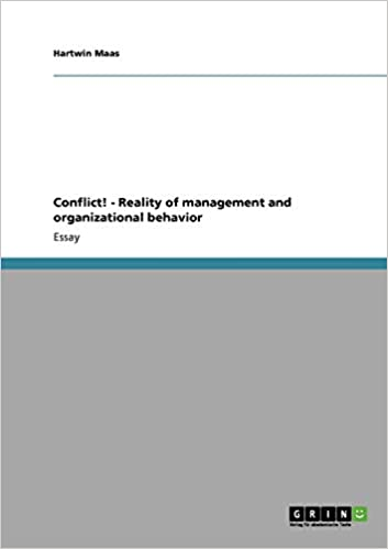 Expert Marketplace -  Dipl.-Wirt.-Ing. Hartwin Maas, MIB - Conflict! - Reality of management and organizational behavior