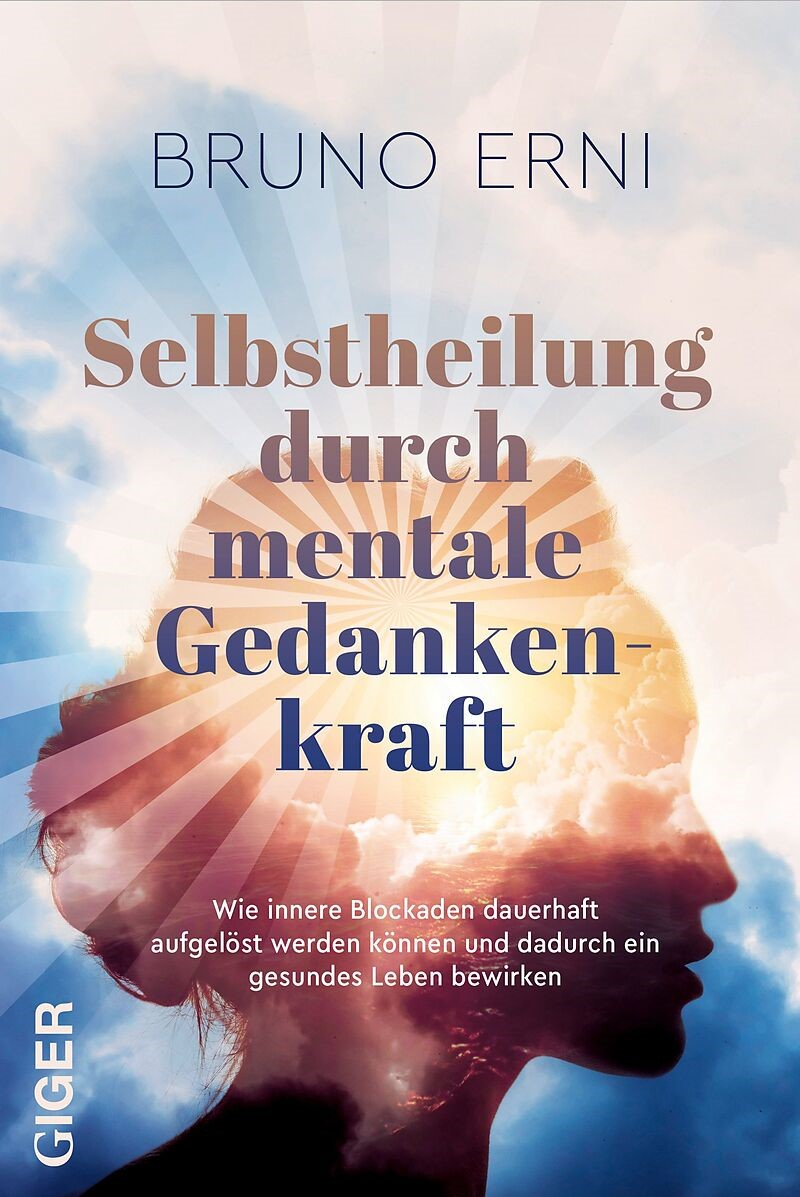 Expert Marketplace - Bruno Erni  - Selbstheilung durch mentale Gedankenkraft