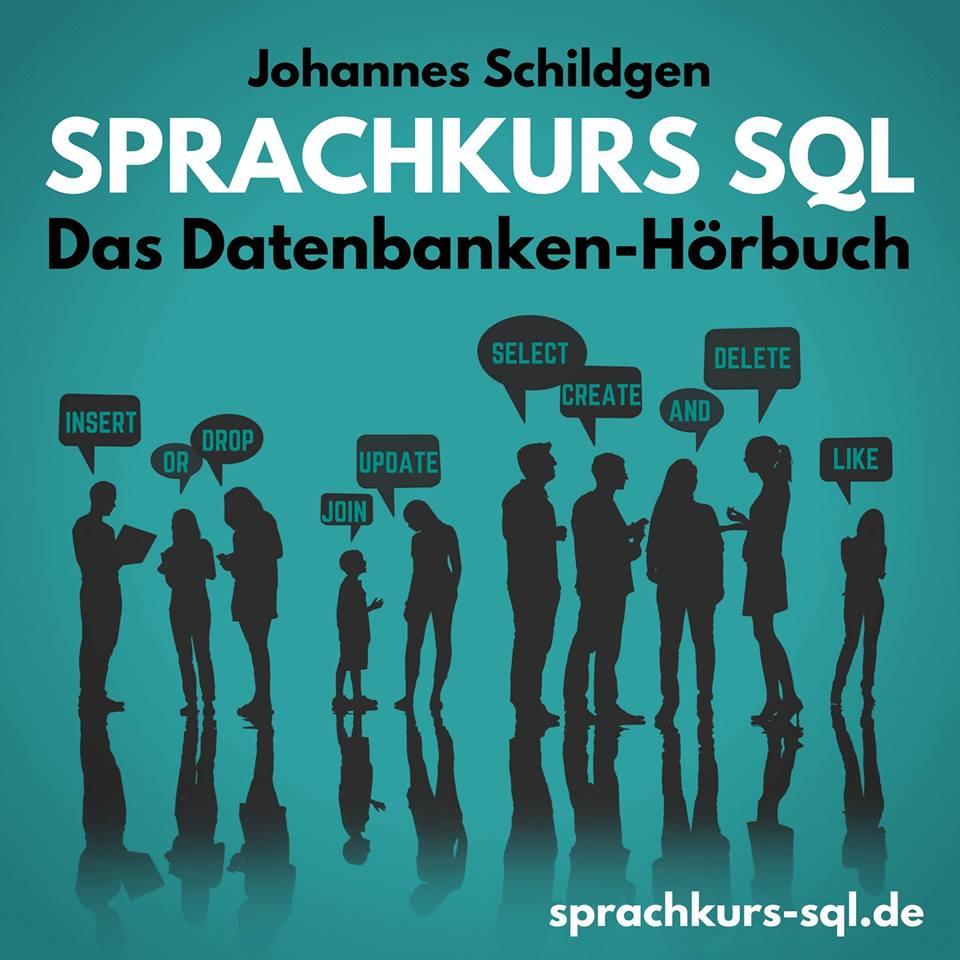 Expert Marketplace - Prof. Dr. Johannes Schildgen - Sprachkurs SQL: Das Datenbanken Hörbuch