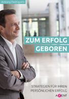 Expert Marketplace -  Antony  Fedrigotti  - Zum Erfolg geboren