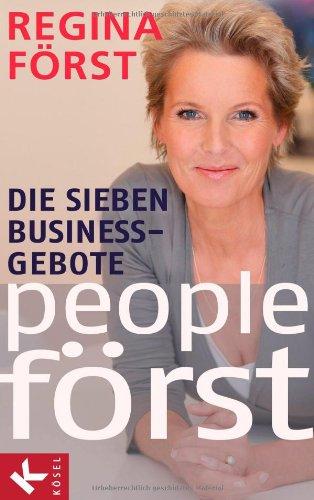 Expert Marketplace -  Regina Först  -  Regina Först: People Först – Die 7 BusinessGebote