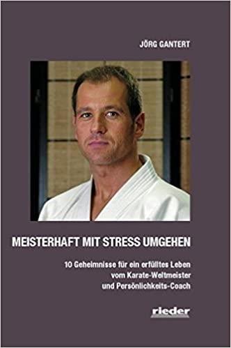 Expert Marketplace -  Jörg Gantert  -  Jörg Gantert: Meisterhaft mit Stress umgehen