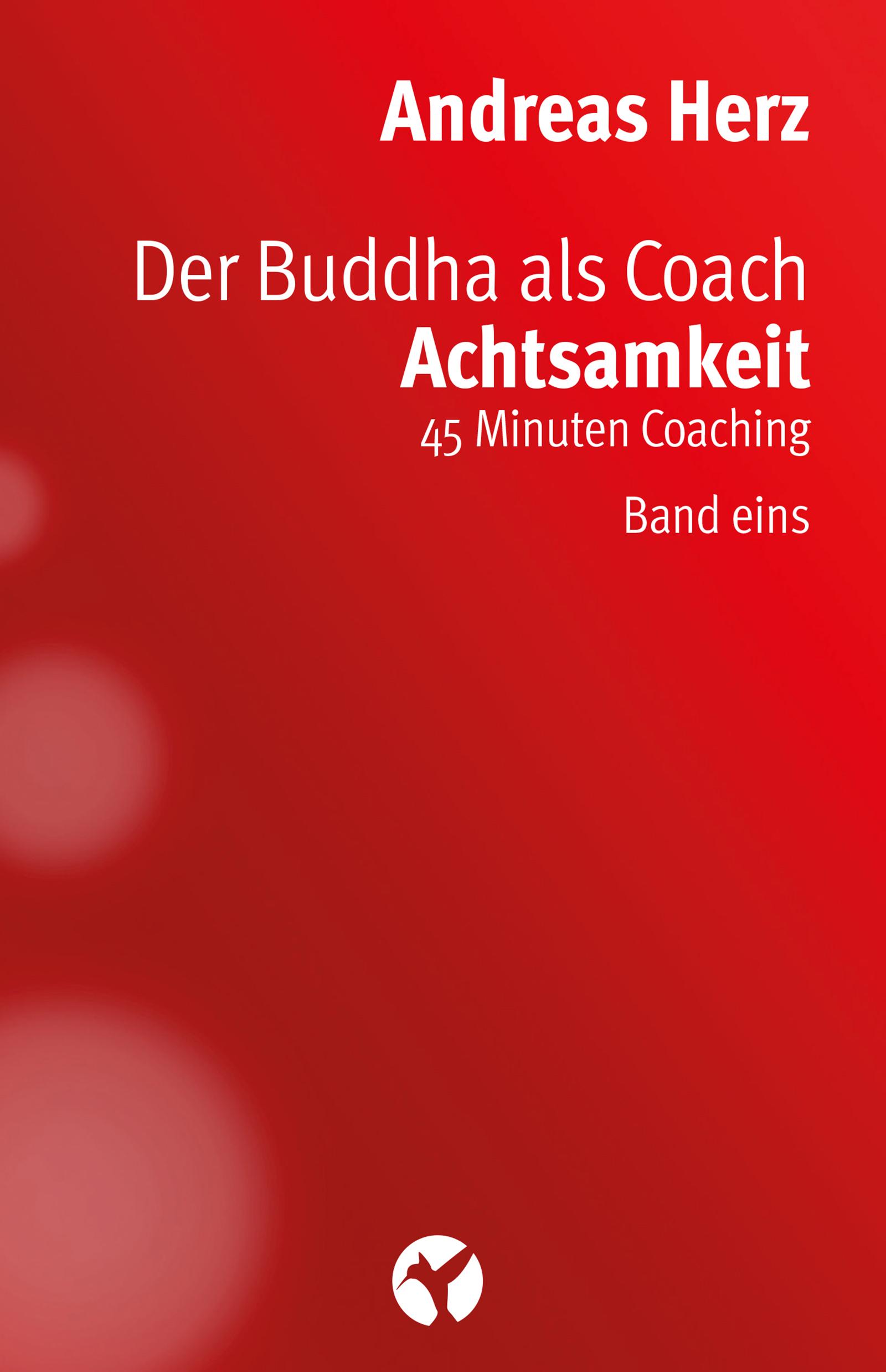 Expert Marketplace -  Andreas Herz  -  Der Buddha als Coach Resilienz 3.0