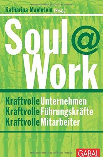 Expert Marketplace - Dr. med.  Manuela  Jacob-Niedballa  - Fachbeitrag Soul@Work