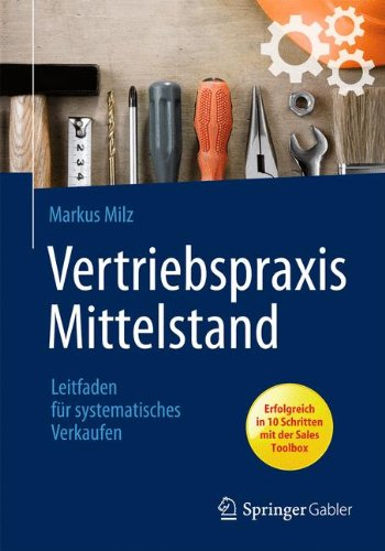 Expert Marketplace -  Markus Milz  - Vertriebspraxis Mittelstand: Leitfaden für systematisches Verkaufen