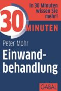 Expert Marketplace -  Peter Mohr  -  30 Minuten Einwandbehandlung