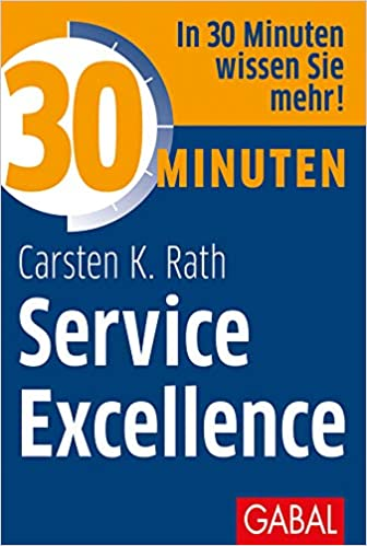 Expert Marketplace - Carsten K. Rath - 30 Minuten Service Excellence