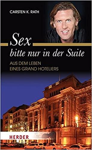 Expert Marketplace - Carsten K. Rath - Sex bitte nur in der Suite
