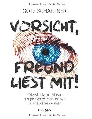 Expert Marketplace -  Götz Schartner  -  Götz Schartner: Vorsicht, Freund liest mit!