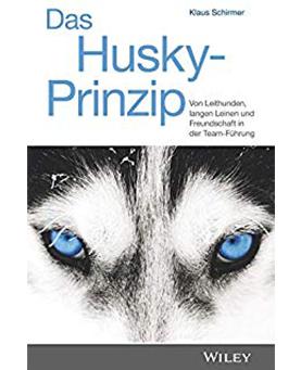 Expert Marketplace -  Dr.   Klaus   Schirmer  - Das Husky-Prinzip