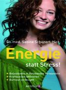 Expert Marketplace -  Dr. med.   Sabine   Schonert-Hirz  - Energie statt Stress!