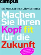 Expert Marketplace -  Dr. med.   Sabine   Schonert-Hirz  - Machen Sie ihren Kopf fit für die Zukunft