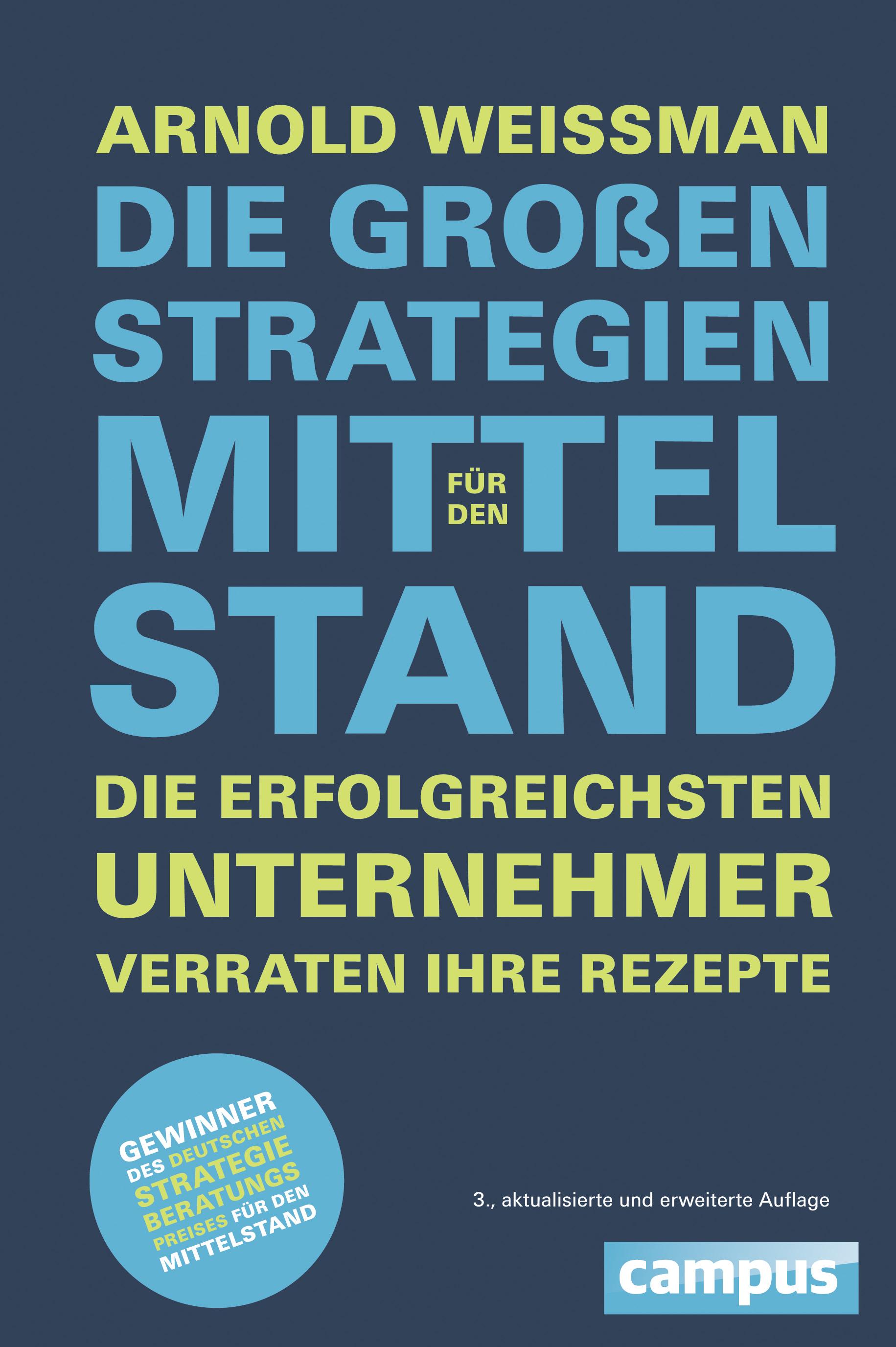Expert Marketplace -  Prof. Dr.   Arnold   Weissman  -  Prof. Dr. Arnold Weissman: Die großen Strategien für den Mittelstand