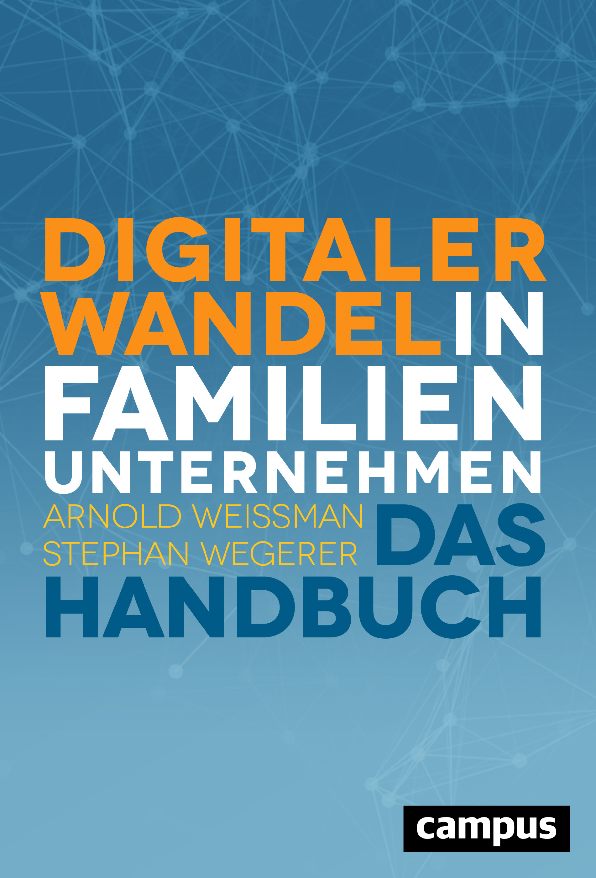 Expert Marketplace -  Prof. Dr.   Arnold   Weissman  -  Digitaler Wandel in Familienunternehmen